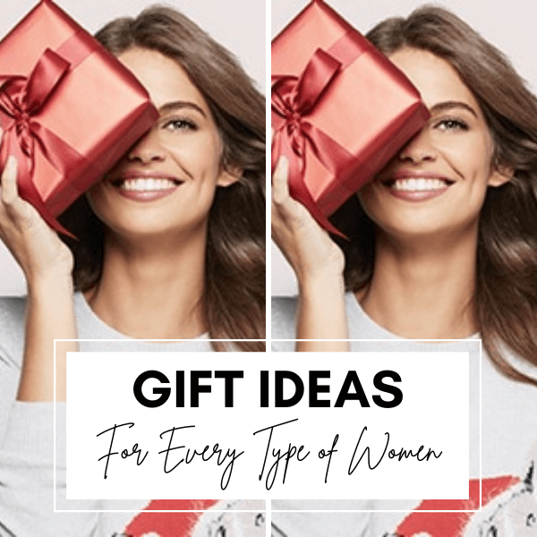 100+ Perfect Gifts Ideas For Every Type of Women